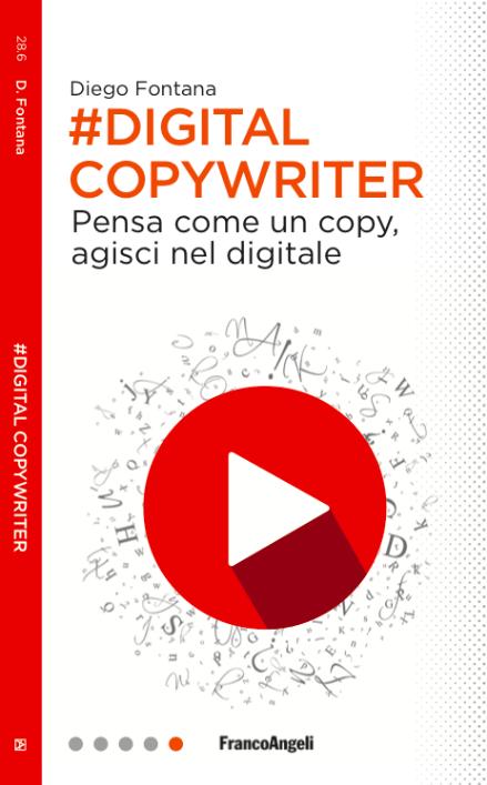 #DigitalCopywriter - Pensa come un copy, agisci nel digitale